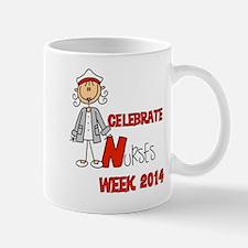 Celebrate Nurses Week 2014 Mug