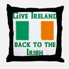 Give Ireland Back Throw Pillow
