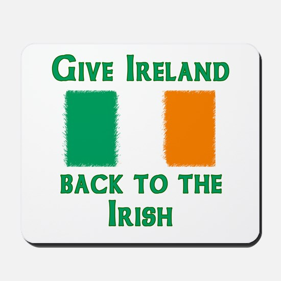 Give Ireland Back Mousepad