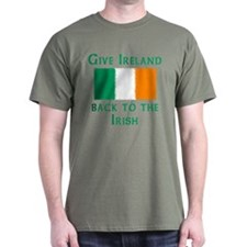 Give Ireland Back to the Irish Green T-Shirt