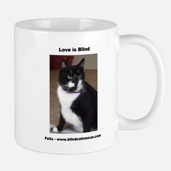 Felix-Love is Blind Mug