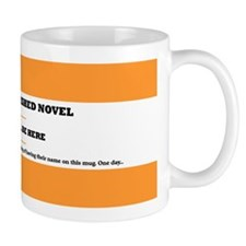 My great unfinished novel Mug