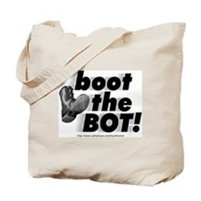 Boot the BOT! Tote Bag