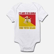 Hard 2 be humble Sicilian Infant Bodysuit