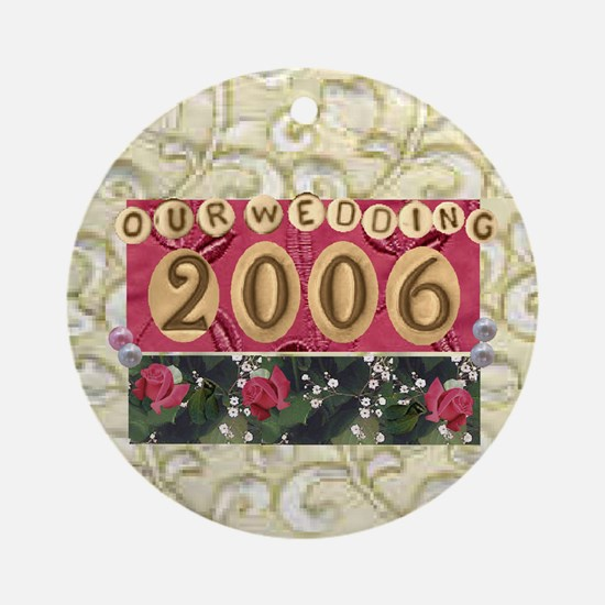 2006 Wedding Christmas Ornament (Round)