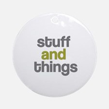 Stuff Thangs Ornament (Round)