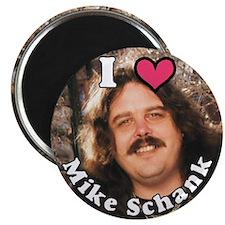 I LOVE (heart) Mike Schank Magnet
