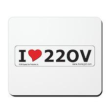 'I Love 220V'  Mousepad