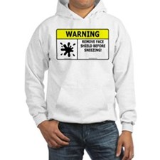 'Warning...Sneezing' Hoodie