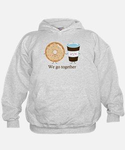 We go together like coffee and donuts Hoodie