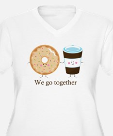 We go together like coffee and donuts Plus Size T-