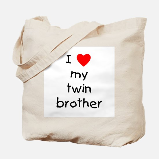 I love my twin brother Tote Bag
