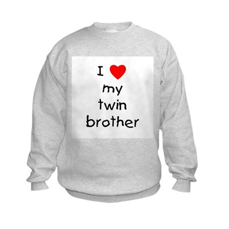 I love my twin brother Kids Sweatshirt