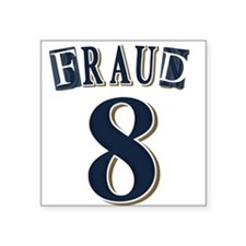 Braun Fraud Sticker