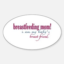 Breast Friend - Mom Oval Decal