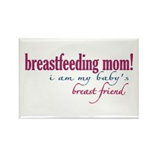 Breast Friend - Mom Rectangle Magnet