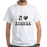i love zebras White T-Shirt
