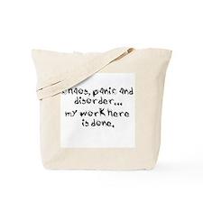 chaos, panic and disorder... Tote Bag
