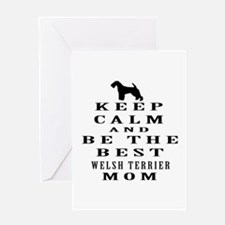 Keep Calm Welsh Terrier Designs Greeting Card