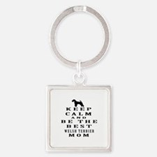 Keep Calm Welsh Terrier Designs Square Keychain
