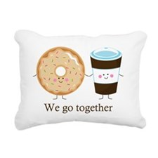 We go together like coffee and donuts Rectangular