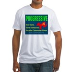 Progressive: Same old liberal Fitted T-Shirt