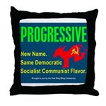 Progressive: Same old liberal Throw Pillow