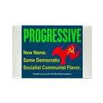 Progressive: Same old liberal Rectangle Magnet