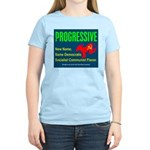 Progressive: Same old liberal Women's Pink T-Shirt