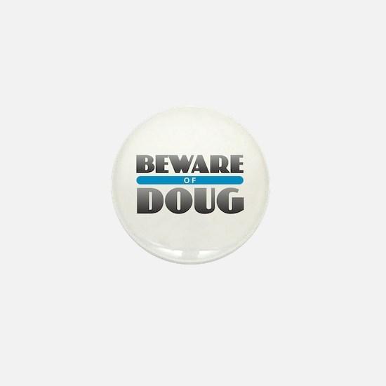 Beware of Doug Mini Button