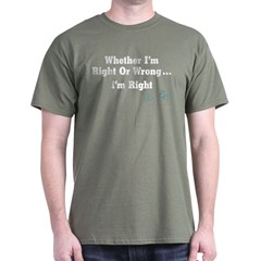 Right or Wrong Olive Drab T-Shirt