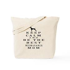 Keep Calm Weimaraner Designs Tote Bag