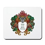 Daddy is My Prince Charming Mousepad