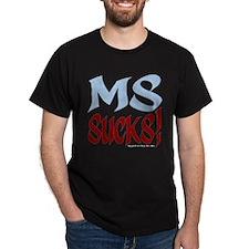 MS Sucks! T-Shirt