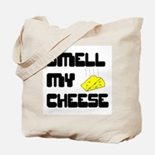 Smell My Cheese Tote Bag