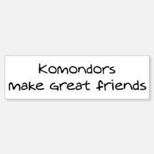 Komondors make friends Bumper Bumper Bumper Sticker