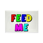 The Feed Me Rectangle Magnet (100 pack)