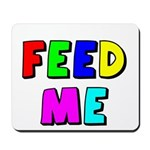 The Feed Me Mousepad