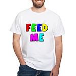 The Feed Me White T-Shirt