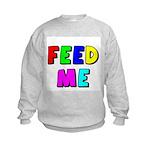 The Feed Me Kids Sweatshirt