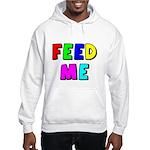 The Feed Me Hooded Sweatshirt