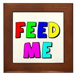 The Feed Me Framed Tile