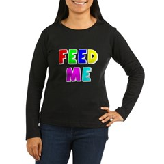 The Feed Me T-Shirt