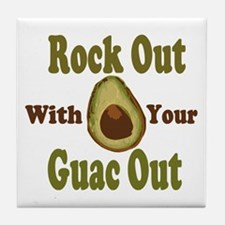 Rock Out With Your Guac Out Tile Coaster