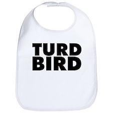 Turd Bird Bib