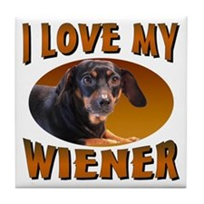 I Love My Weiner Tile Coaster
