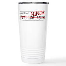 Job Ninja Sub Teacher Travel Mug
