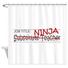 Job Ninja Sub Teacher Shower Curtain