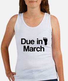 Due in March Women's Tank Top