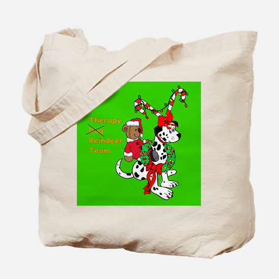 Therapy Reindeer Team! Tote Bag